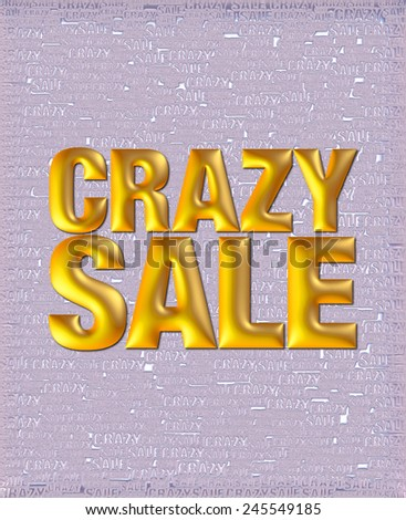 Crazy Sale text in 3D golden yellow metallic on same text background template. - stock photo