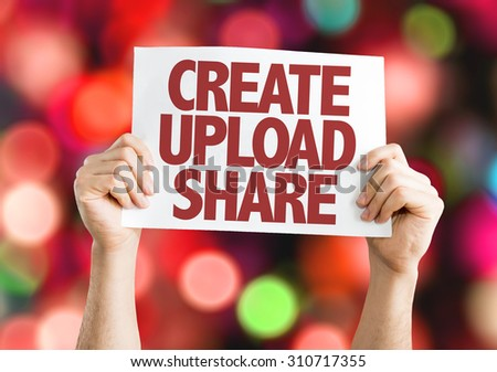 Create Upload Share card with bokeh background - stock photo
