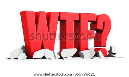 Creative abstract surprise, shock and frustration emotion concept: red WTF words text with question symbol on white cracked surface isolated on white background - stock photo