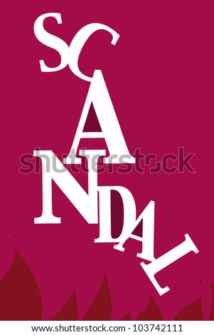 Creative Fonts of Scandal word. White letters on a red background. Flame artwork in bottom area. - stock photo