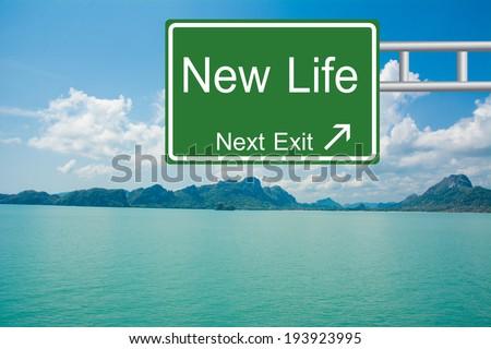 Creative New Life Road Sign  - stock photo