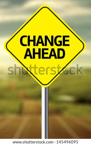 Creative sign with the message - Change Ahead - stock photo