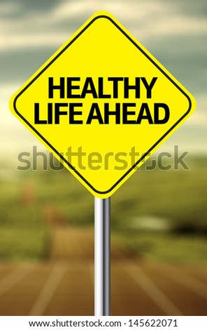 Creative sign with the message - Healthy Life Ahead - stock photo