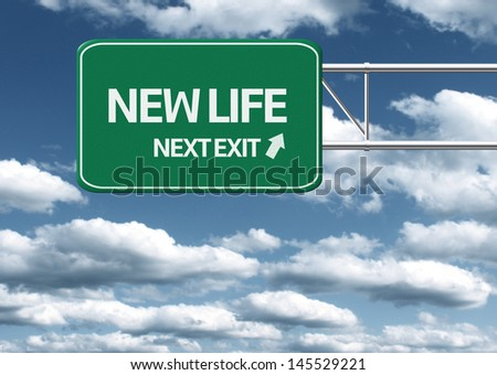 Creative sign with the message - New Life Next Exit - stock photo