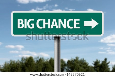 Creative sign with the text - Big Chance  - stock photo