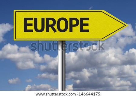Creative sign with the text - Europe - stock photo