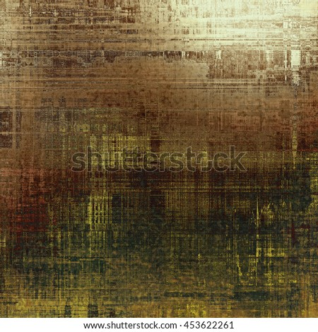 Creative vintage grunge texture or ragged old background for art projects. With different color patterns: yellow (beige); brown; gray; green; white - stock photo