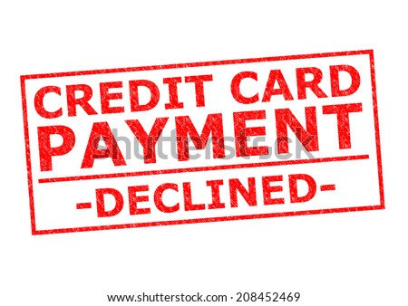 CREDIT CARD PAYMENT DECLINED red Rubber Stamp over a white background. - stock photo