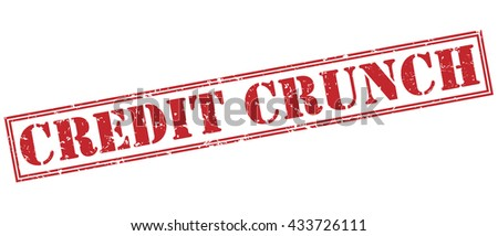 credit crunch stamp - stock photo