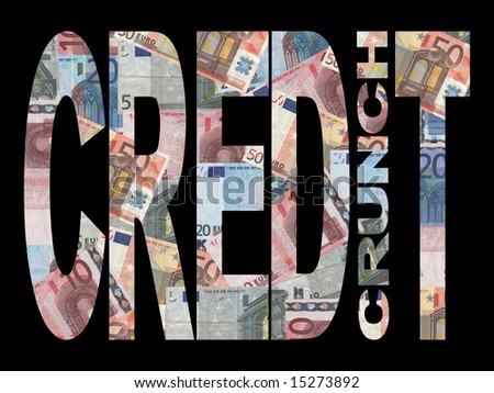 Credit Crunch text with Euros background - stock photo