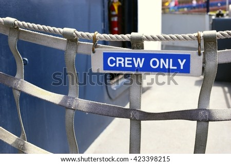 Crew only sign on boat  - stock photo
