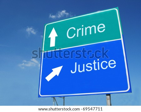 CRIME-JUSTICE road sign - stock photo