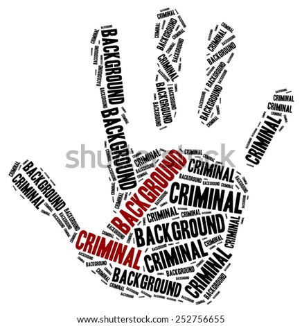 Criminal background check. Word cloud illustration. - stock photo