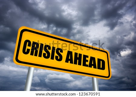 Crisis ahead road sign - stock photo