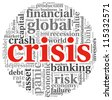 Crisis concept in info-text graphics on white background - stock photo