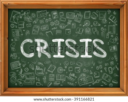 Crisis Concept. Modern Line Style Illustration. Crisis Handwritten on Green Chalkboard with Doodle Icons Around. Doodle Design Style of  Crisis Concept. - stock photo