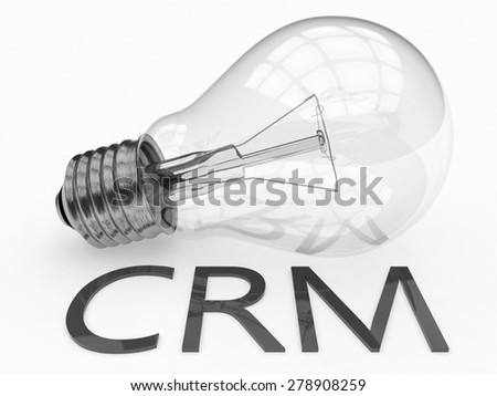 CRM - Customer Relationship Management - lightbulb on white background with text under it. 3d render illustration. - stock photo