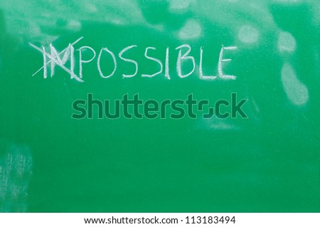 "Cross out letters ""IM"" in the word ""IMPOSSIBLE"" on the green school board"