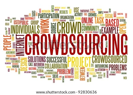 Crowdsourcing concept in word tag cloud isolated on white background - stock photo