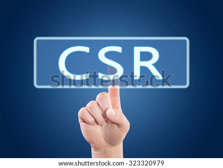 CSR - Corporate Social Responsibility - hand pressing button on interface with blue background.