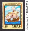 CUBA - CIRCA 1982: a postage stamp printed in Cuba showing an image of a caravel to commmorate 490 anniversary of the discovery of America, circa 1982. - stock photo