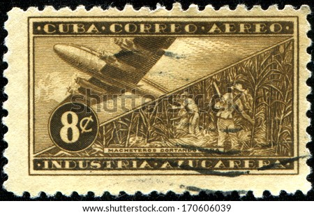 CUBA - CIRCA 1958: a stamp printed in Cuba shows Macheteros cutting sugarcane and airplane
