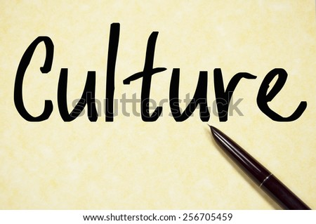 culture word write on paper  - stock photo