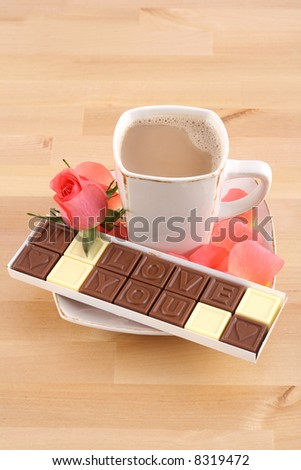 cup of coffee and box of chocolates - I love you - perfet for Valentine's day or birthday