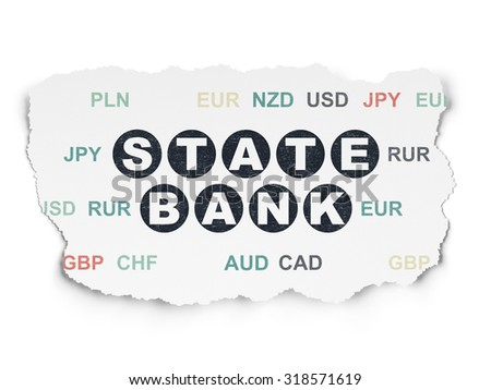 Currency concept: Painted black text State Bank on Torn Paper background with  Currency