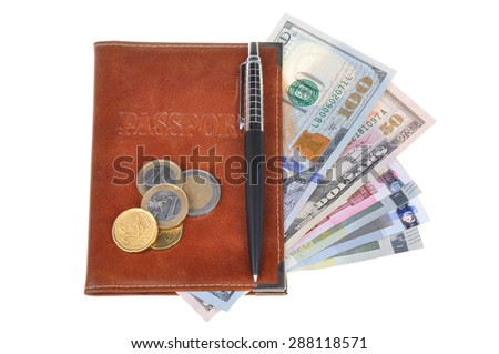 Currency passport and pen isolated on white background