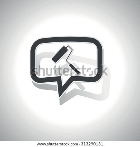 Curved chat bubble with paint roller and shadow, on white - stock photo