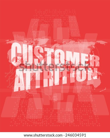 customer attrition words on digital screen with world map - stock photo