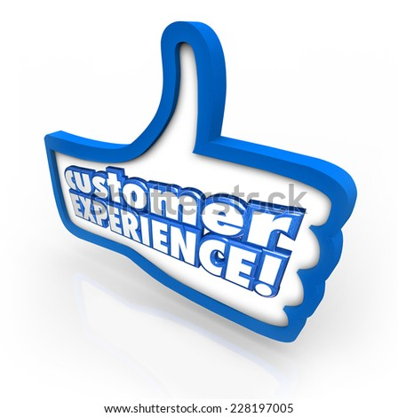 Customer Experience words on a thumbs up symbol to illustrate client satisfaction and enjoyment through the buying or shopping process - stock photo