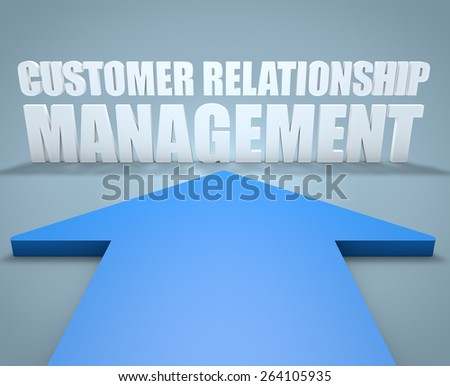 Customer Relationship Management - 3d render concept of blue arrow pointing to text. - stock photo