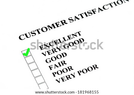 Customer satisfaction or service survey being filled out Excellent. - stock photo