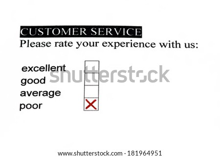 Customer satisfaction service form with check boxes. Poor is checked. - stock photo