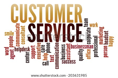 Customer Service  in word collage - stock photo