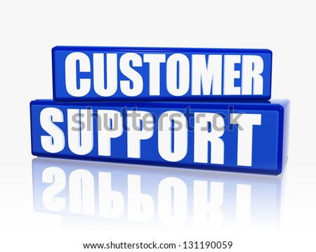 customer support - text in 3d blue blocks with white letters, business concept - stock photo