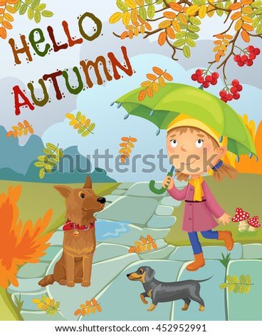Cute cartoon girl under an umbrella walks with dogs. Hello autumn.