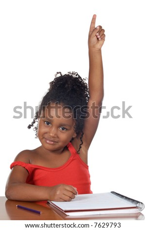 Cute girl with her hand raised at the school