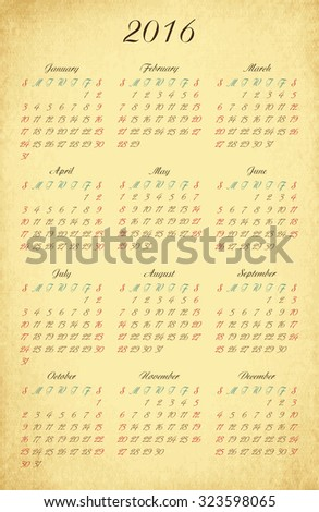 Cute vintage 2016 calendar with old caligraphic letters and numbers