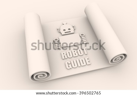 Cute vintage robot on paper roll. Robotics industry relative image. 3D rendering. Robot guide text
