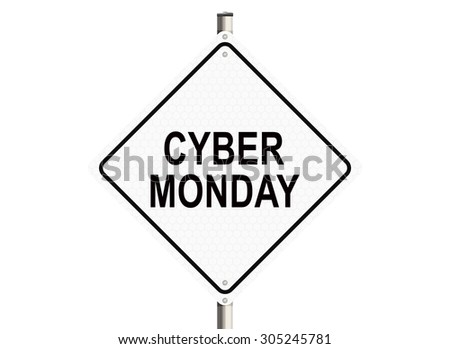 Cyber monday. Road sign on the white background. Raster illustration.
