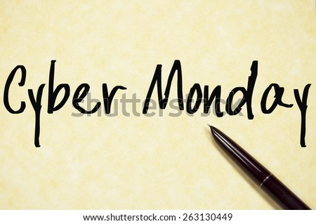 cyber monday text write on paper  - stock photo