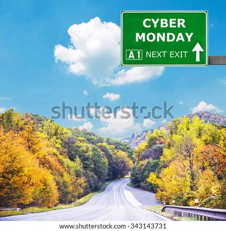 CYBER MONDAYroad sign against clear blue sky - stock photo