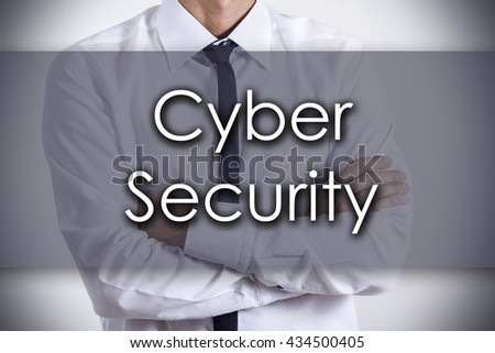 Cyber Security - Closeup of a young businessman with text - business concept - horizontal image