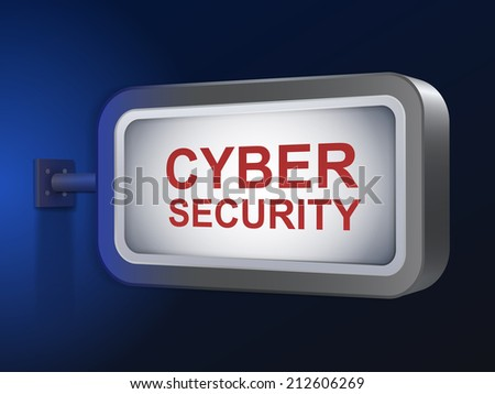 cyber security words on billboard over blue background - stock photo