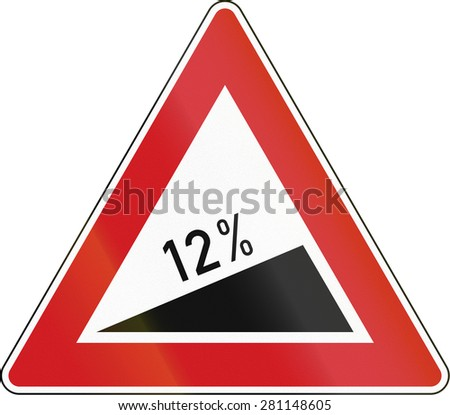 Czech warning sign about incline of 12 Percent.