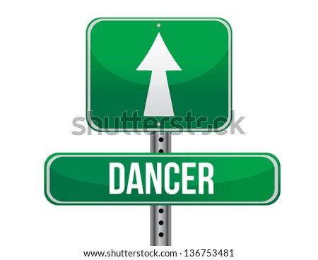 dancer road sign illustration design over a white background