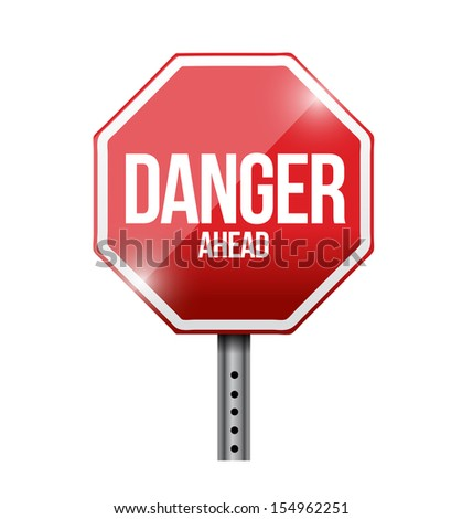 danger ahead road sign illustration design over a white background - stock photo